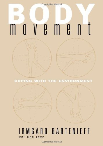 body movement, coping with the environment